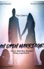 An Open Marriage! by Kamo4king