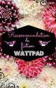 Recommandation de fiction Wattpad (Pause)  by missanonyme001