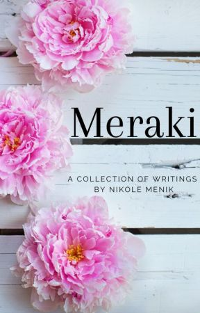 Meraki by NikoleMenik