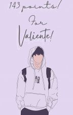 143 points for Valiente (Basketball Series #1) On-going by lovebysasha