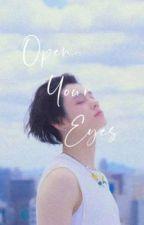 Open Your Eyes [YeonTae] oleh xaneo09