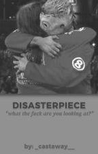disasterpiece || c.taylor × j.jordison by _castaway__