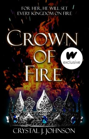 Crown of Fire (Book 3 in the Crown Trilogy) by CrystalJJohnson