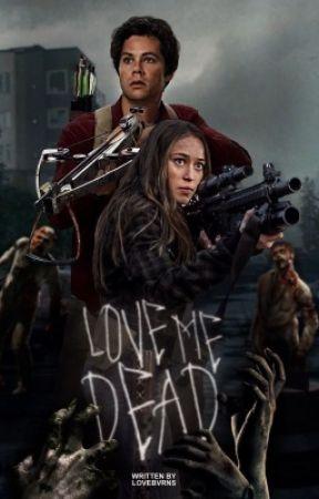 Love Me Dead,     THE WALKING DEAD by lovebvrns