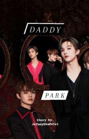 Daddy Park🔞 || Chenji/Jichen by JefanyEkaPutri