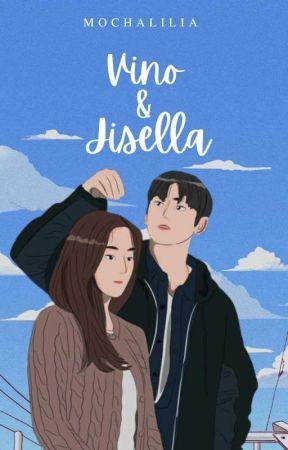 Vino & Jisella [SEGERA TERBIT] by Mochalilia