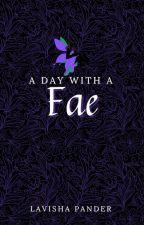 A Day With A Fae ni LavishaPander