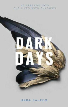Dark Days | short story ✓ by UrbaSaleem