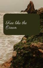Free like the Ocean  von passionreading67