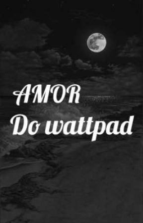 Amor do wattpad ( Aghata e Natalia) by Hobi_Guinho_Army