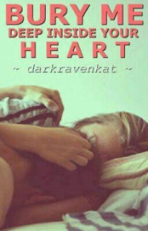 Bury Me Deep Inside Your Heart(Sequel to DCYH)(Ville Valo Fanfic) by darkravenkat