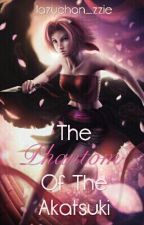 The Phantom of the Akatsuki (A Sakura Haruno fanfic) by lazychan_zzie