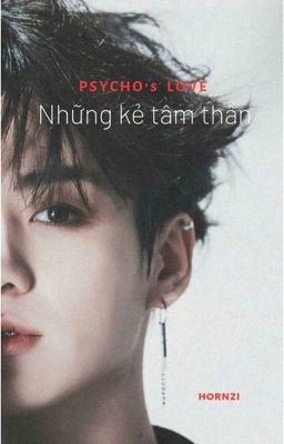 [Taekook] Những kẻ tâm thần