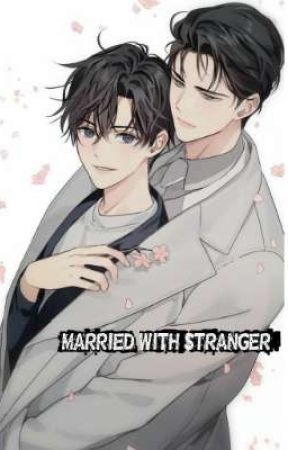 MARRIED WITH STRANGER by bluesheart01