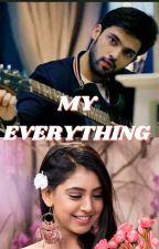 My Everything by Samskruthikrishna