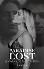 PARADISE LOST | JJ Maybank VS Rafe Cameron by fhreyachaes