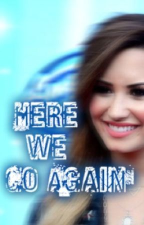 Here We Go Again(Sequel to Only You) by Belieblovato4