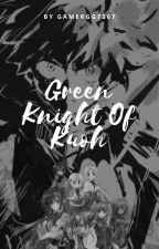 Green Knight of Kuoh (Izuku x Highschool DxD) by GamerGG7267