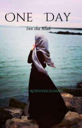 One day - Inn sha Allah.  by RowdyMuslimah