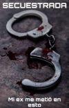 Secuestrada (Josh Richards) cover