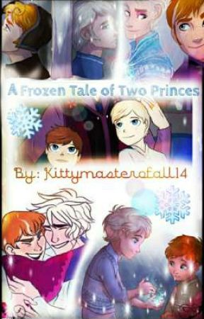 A Frozen Tale of Two Princes  by Kittymasterofall14