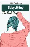 Babysitting The Bad Boys [Kuroko no Basket Fanfiction: Hanamiya Makoto] cover