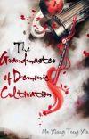 The Grandmaster of Demonic Cultivation/ Mo Dao Zu Shi cover