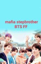 mafia stepbrother BTS FF by RajiM2