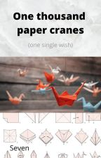 One thousand paper cranes by 7_seven_77