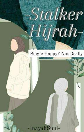Stalker Hijrah by nayslsbla