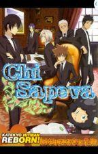 Chi Sapeva(KHR fanfic) by IzunaHyousei