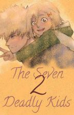 The Seven Deadly Kids 2 by Destiny_1101