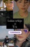 Lukas urkijo × la t/n + Terminada+ cover