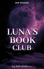 Luna's Book Club (2nd Season) by AstraCelena