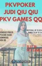 JUDI QIU QIU PKV GAMES QQ POKER ONLINE by judipokerpkv