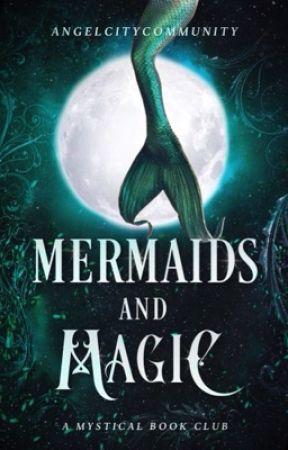 Mermaids & Magic   Book Club  by AngelCityCommunity