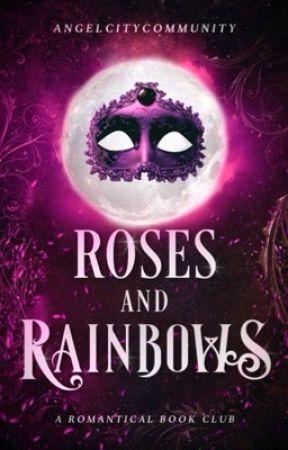 Roses & Rainbows   Book Club by AngelCityCommunity