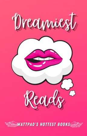Dreamiest Reads ☁ by NARomance
