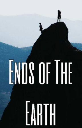 Ends of the Earth by _AaliyahWasHere