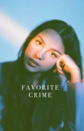 Favorite Crime by SheCallsMeMoonlight