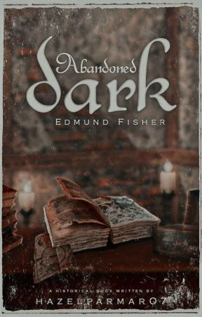 Abandoned Dark by hazelparmar07