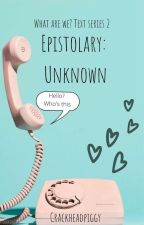Epistolary: What Are We? (TEXT SERIES 2) by crackheadpiggy