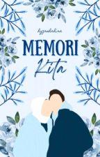 Memori Kita by hyzashahira