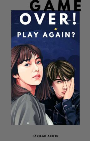 Game over. Play again? by BucinHanguk