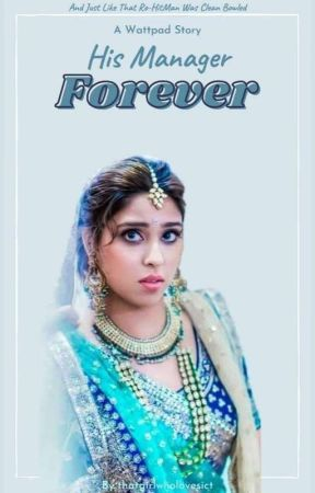 His Manager Forever  by thatgirlwholovesict