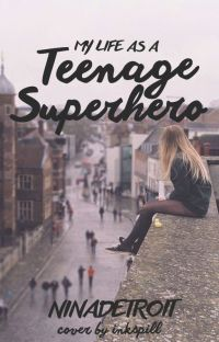 My Life as a Teenage Superhero cover