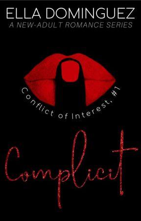 Complicit (Conflict of Interest, #1) by verbosevixen