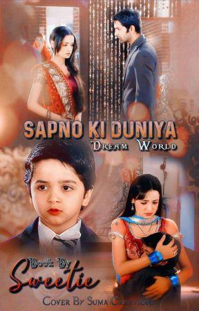 Sapno ki Duniya by Arshi_sarun_passion