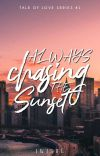 Always Chasing the Sunset (Company Series #1) cover