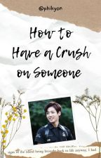 How to Have a Crush on Someone [KookV] by phikyon
